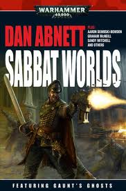 Book Cover for Dan Abnett's anthology Sabbat World Crusade