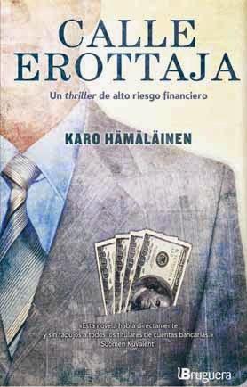 Calle Erottaja thriller financiero