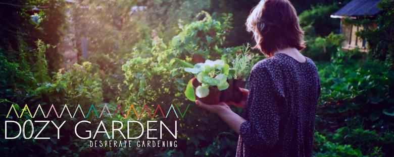 dozy garden