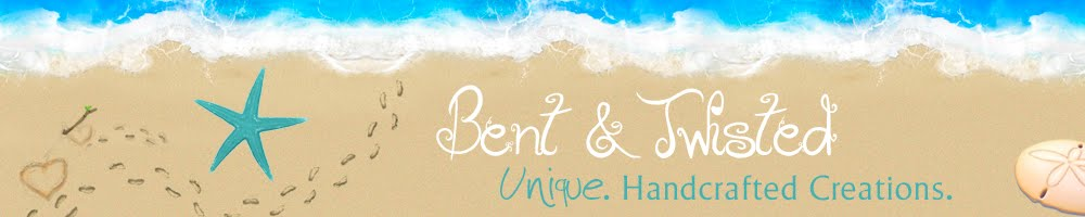 Bent & Twisted Creations