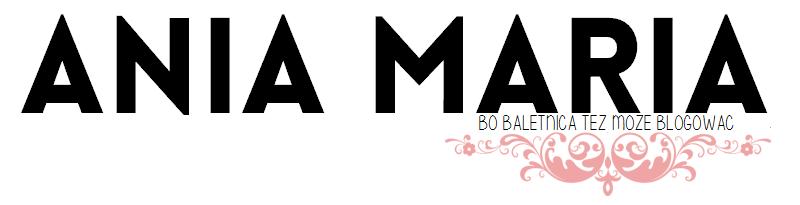 // Ania Maria.