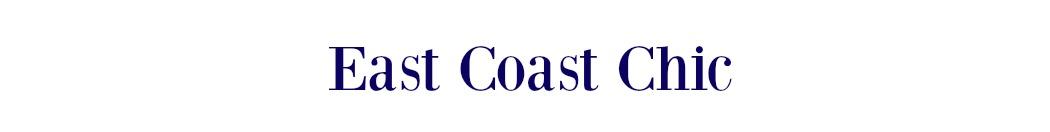 East Coast Chic