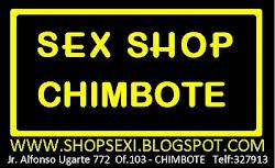 Sex Shop Chimbote. Tienda Erótica