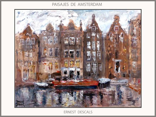 AMSTERDAM-PAISAJES-PINTURAS-ARTE-HOLANDA-CANALES-PINTURA-CUADROS-ARTISTA-PINTOR-ERNEST DESCALS-