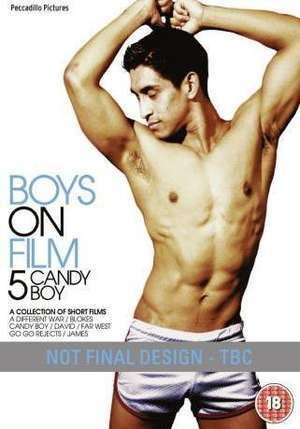 GAY THEMED MOVİES BY MARCUSCİXES: Boys On Film 5 - Candy Boy WATCH ONLİNE ...