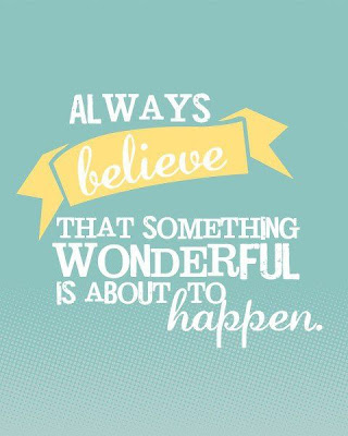 Always believe that something wonderful is about to happen | Candy Hearts and Paper Flowers