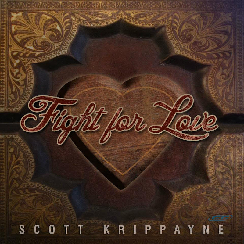 Scott Krippayne - Fight For Love 2012 English Christian Album