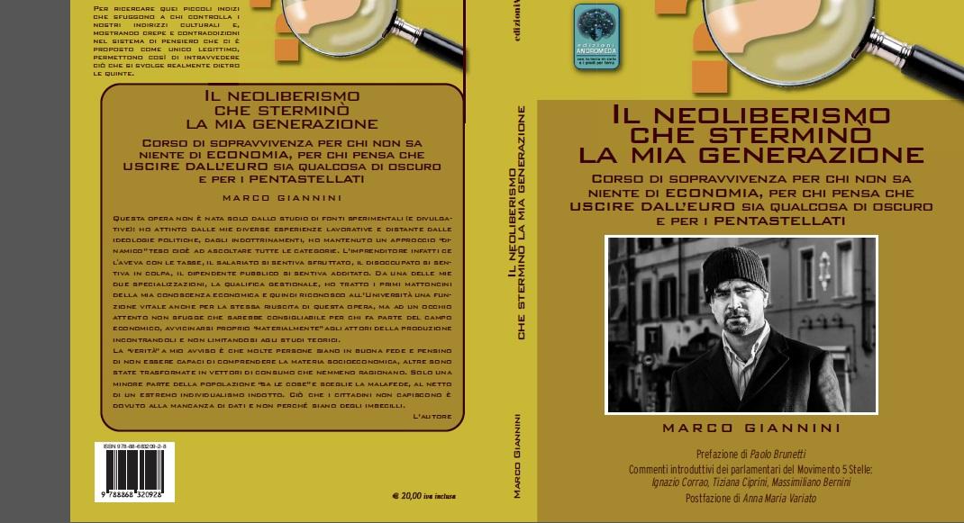 Il Neoliberismo che Sterminò la mia Generazione (Ed. Andromeda)