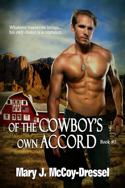 Of the Cowboy's Own Accord Book #3