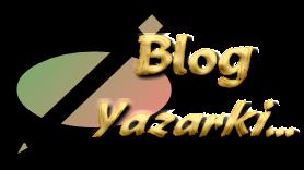 Yazarki ~ Kişisel Blog