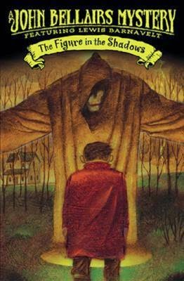 cover of The Figure in the Shadows by John Bellairs