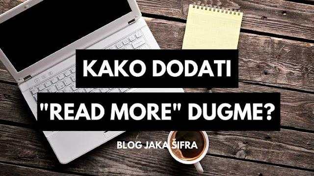 Read more dugme za sve postove u Bloggeru