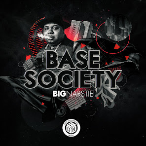 Big Narstie Presents Base Society