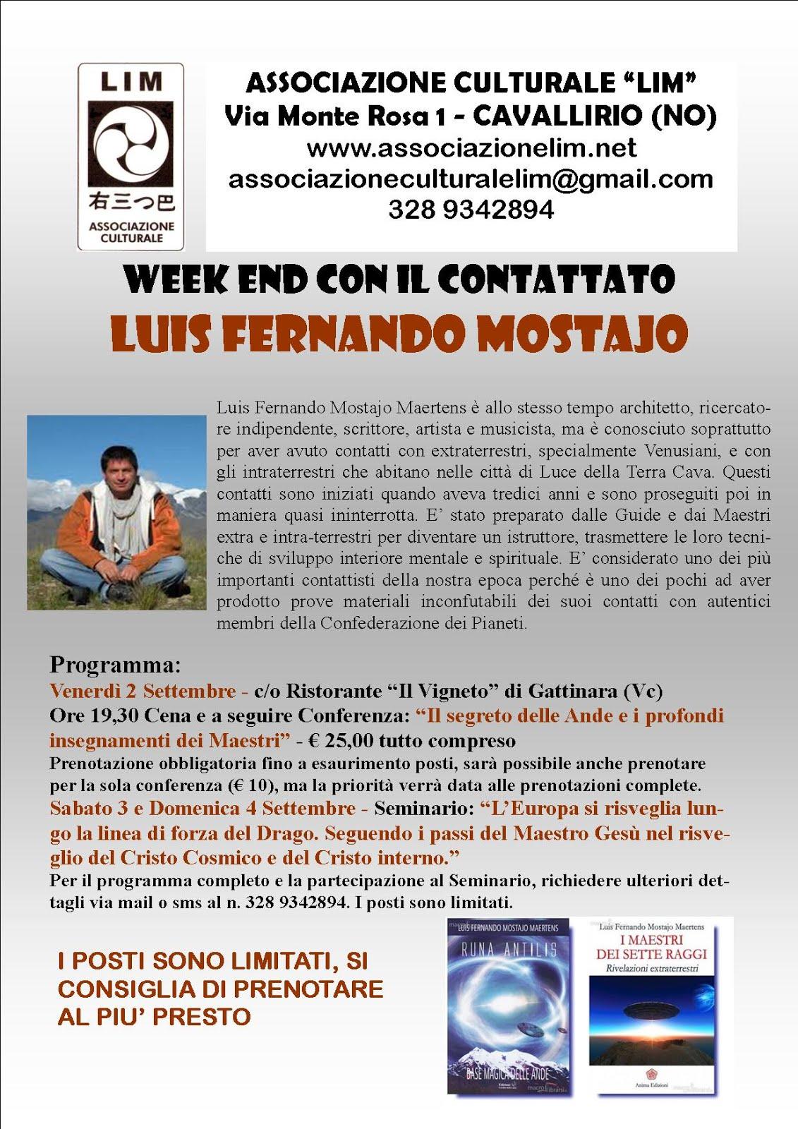 WEEK END CON IL CONTATTATO: LUIS FERNANDO MOSTAJO - 2-3-4- SETTEMBRE 2016