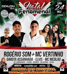 ODILON CLUB - NATAL FENÔMENAL COM ROGÉRIO SOM.