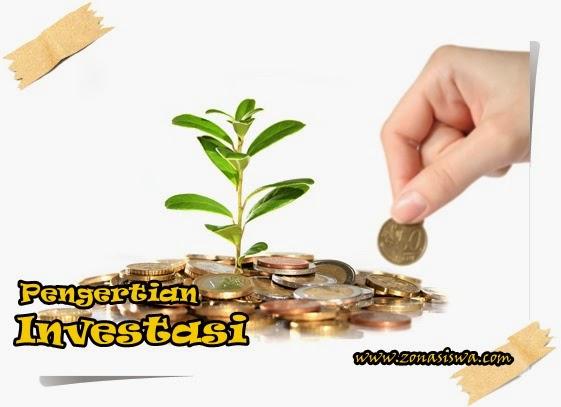 Pengertian Investasi dan Faktor yang Mempengaruhinya | www.zonasiswa.com
