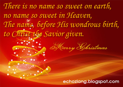 There is no name so sweet in heaven, the name before his wondrous birth, to Christ the Savior given.