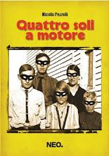"""Cerca in libreria """"QUATTRO SOLI A MOTORE"""" di Nicola Pezzoli (ZioScriba)"""