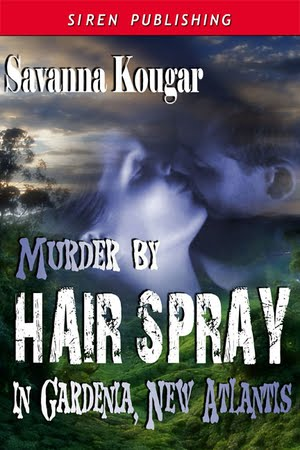 Murder by Hair Spray in Gardenia, New Atlantis