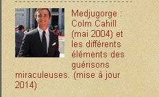 Medjugorge : Colm Cahill (mai 2004) guéri par intercession et les autres guérisons miraculeuses. (m