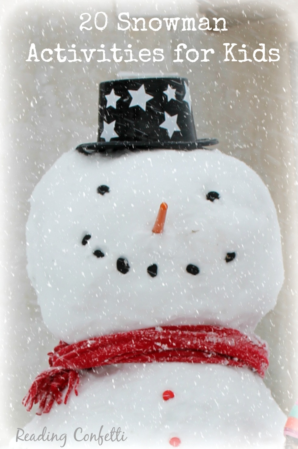 http://www.readingconfetti.com/2013/12/20-snowman-activities-kids-co-op.html