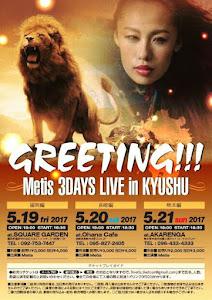 5/20 (土)Metis 3DAYS LIVE in KYUSHU 長崎編
