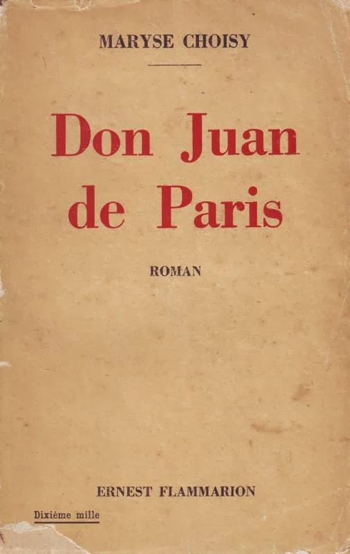 http://marysechoisy.blogspot.fr/2014/01/1933-don-juan-de-paris-roman.html
