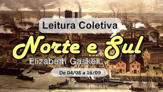 LEITURA COLETIVA: Norte e Sul, de Elizabeth Gaskell!