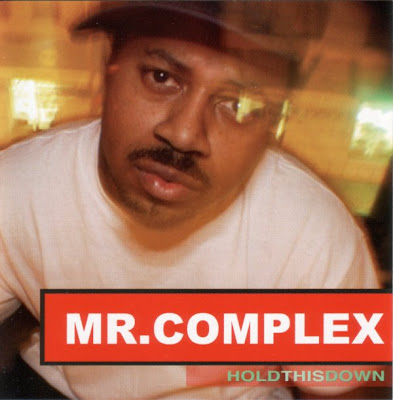 Mr. Complex – Hold This Down (CD) (2001) (FLAC + 320 kbps)