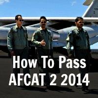 How To Pass AFCAT 2 2014 Written Exam