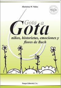 Gota a Gota; niños, historietas, emociones y Flores de Bach