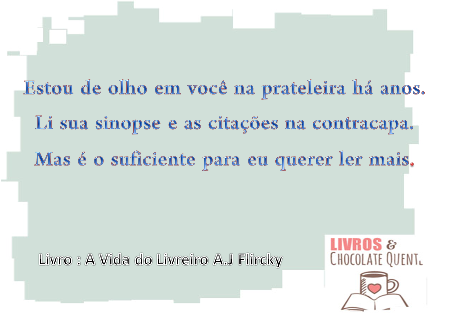quotes A Vida do Livreiro A.J Flirkry
