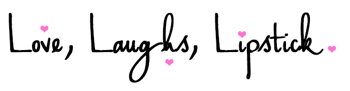 Love.Laughs.Lipstick