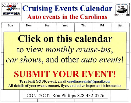 Around the Carolinas!  Cruise-Ins, Car Shows, and many Events! (828) 432-0776