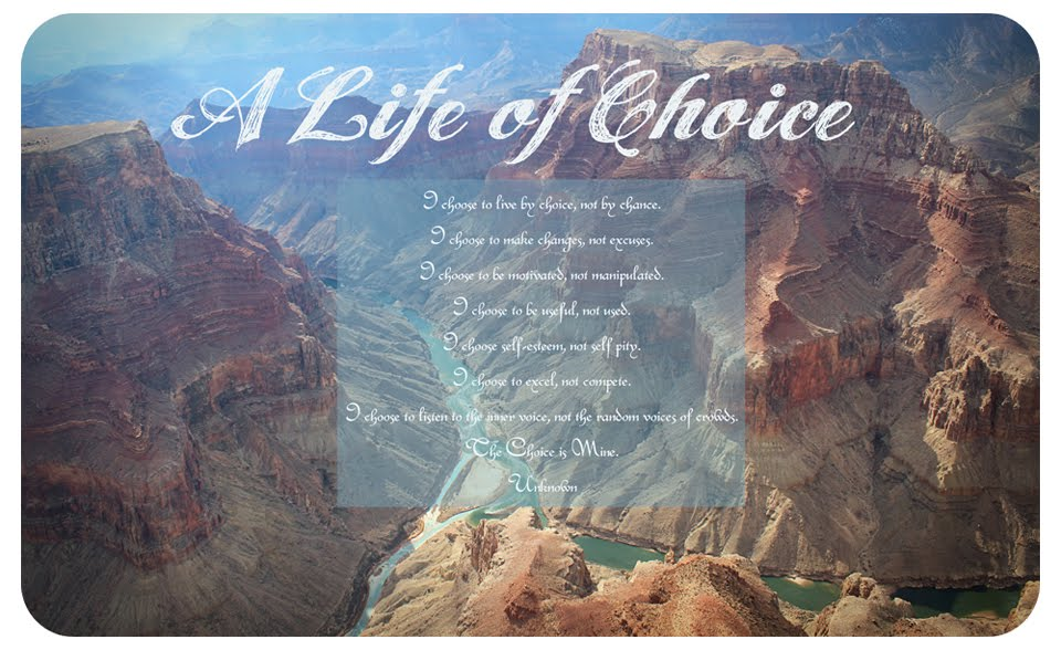 A Life of Choice