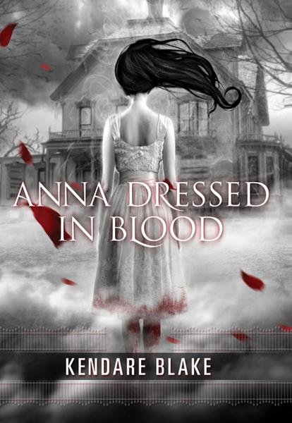 (Reseña) Anna Dressed in Blood  - Kendare Blake
