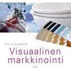 Visuaalinen markkinointi, WSOY 2010 2.painos