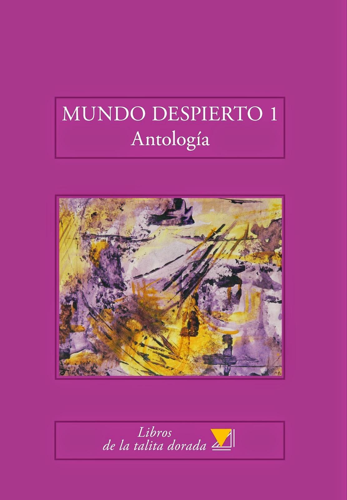 MUNDO DESPIERTO 1 Antología
