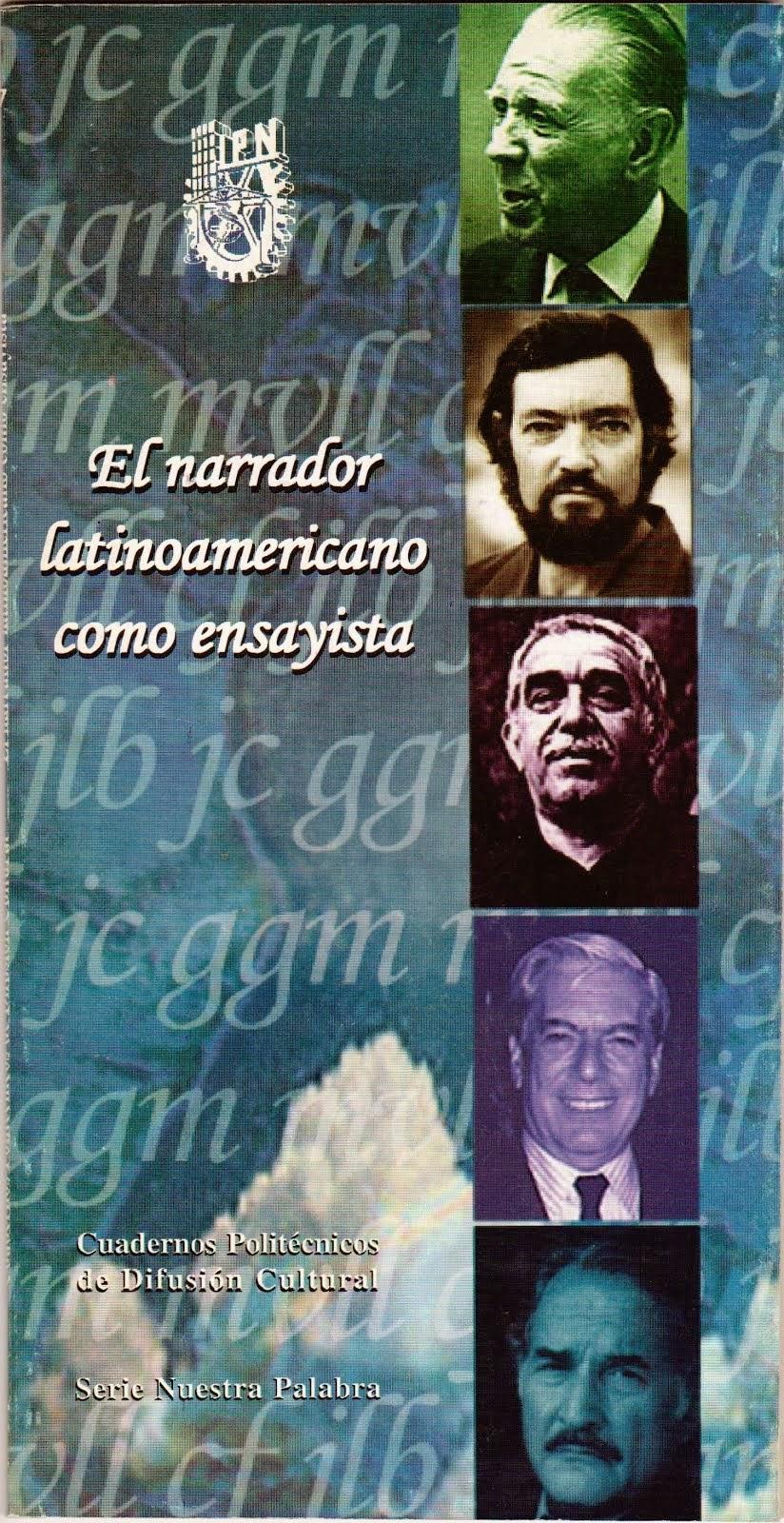 El narrador latinoamericano como ensayista