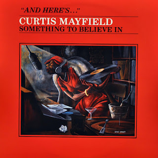 CURTIS MAYFIELD - SOMETHING TO BELIEVE IN (1980)
