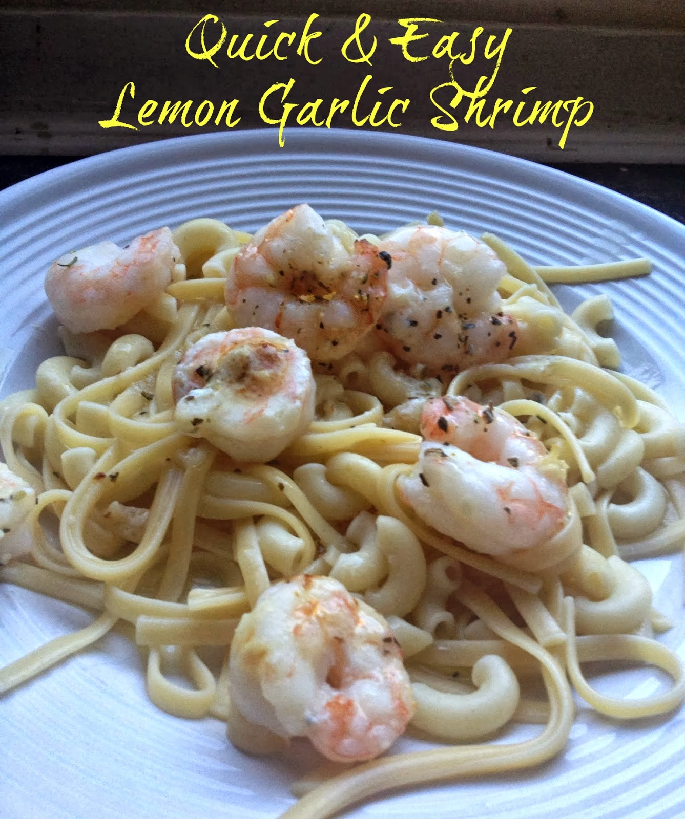 ... shrimp and then I drizzled butter over the pasta and dinner was served