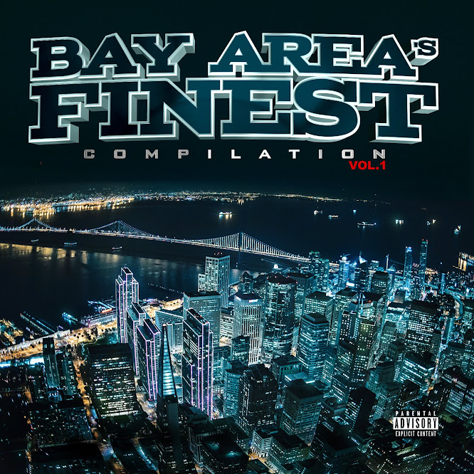 VA - Bay Area's Finest Compilation Vol. 1 (2015)