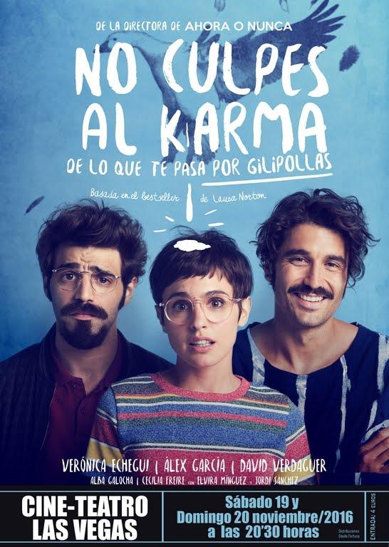 Cine: No culpes al Karma