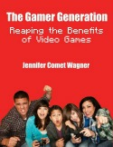 Gamer Generation Book: benefits of video games for kids