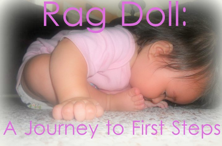 Rag Doll: A Journey to First Steps