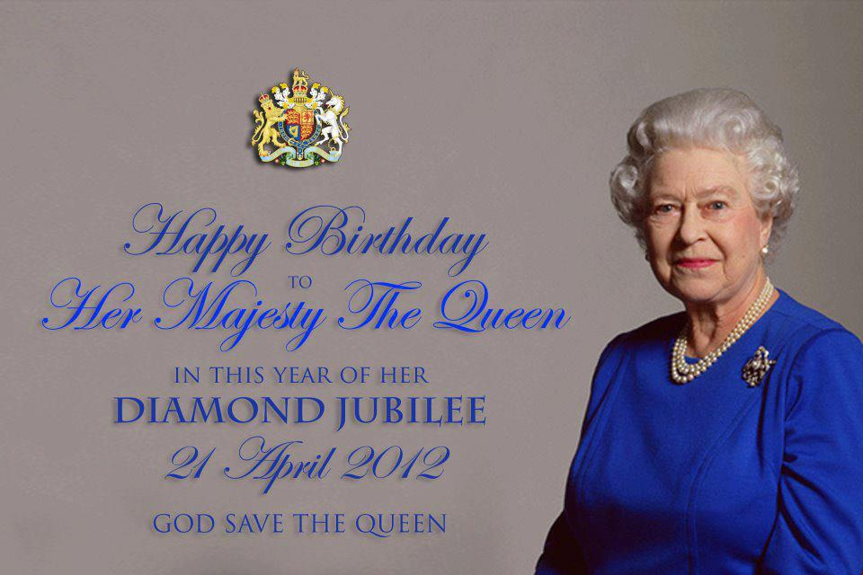 Greetings on Her Britannic Majesty's 86th birthday