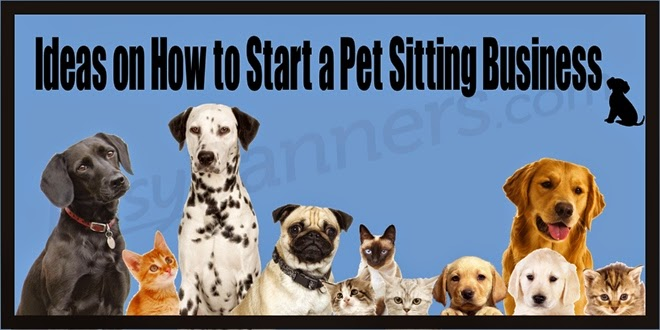 Ideas on How to Start a Pet Sitting Business