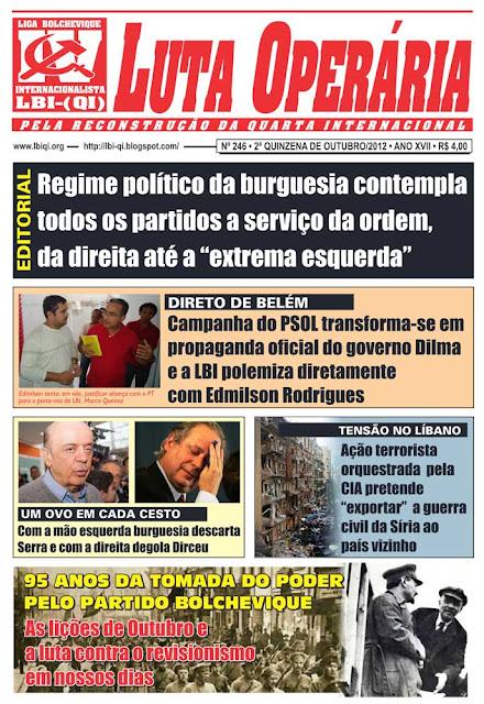 LEIA A EDIÇÃO DO JORNAL LUTA OPERÁRIA, Nº 246, 2ª QUINZENA DE OUTUBRO/2012