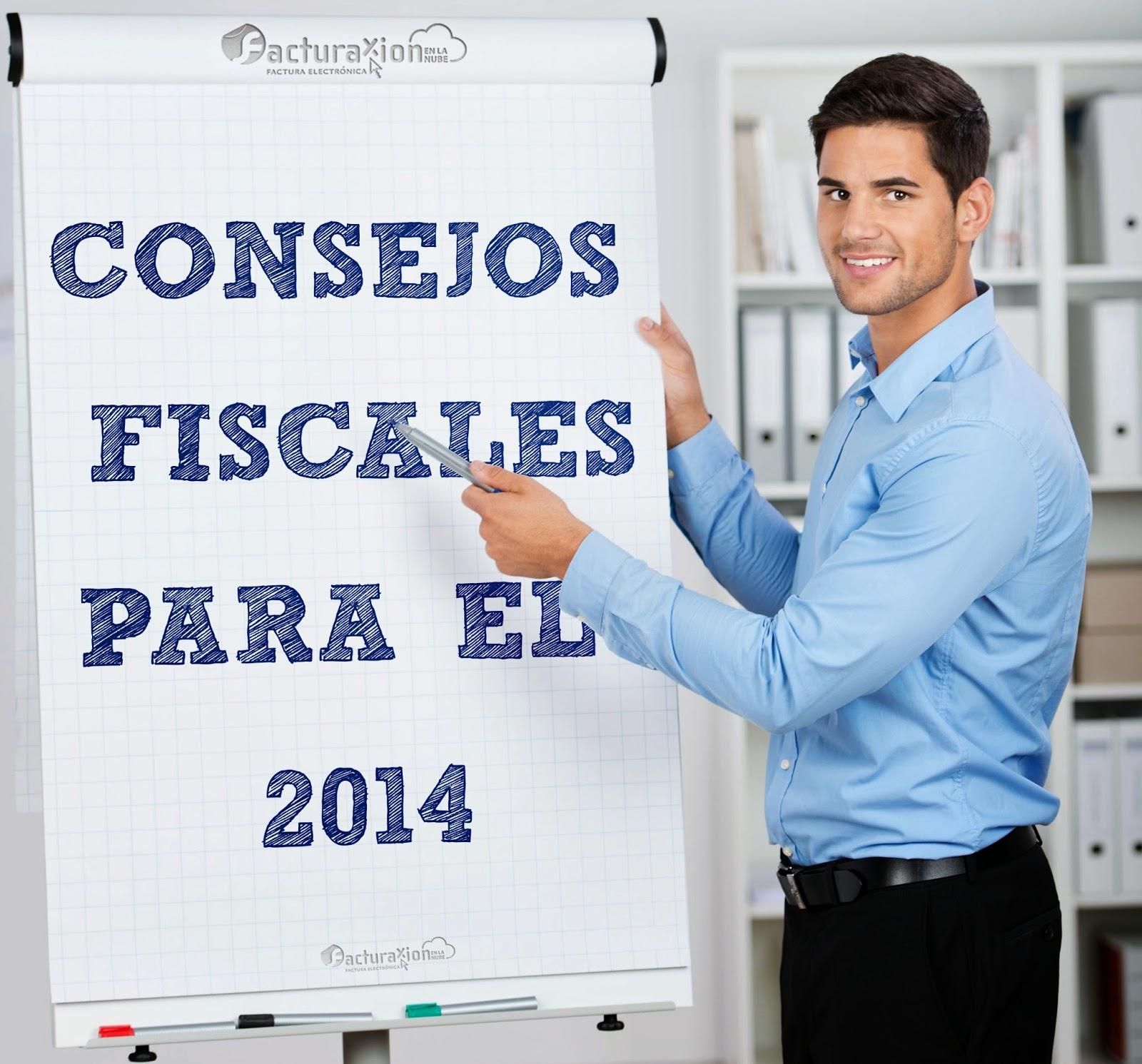 CONSEJOS FISCALES PARA 2014