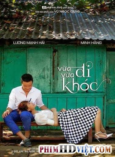 Vừa Đi Vừa Khóc - Vua Di Vua Khoc Tron Bo Kenh Vtv3